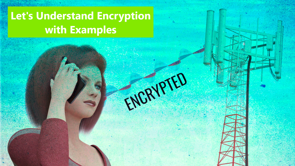 Let's Understand Encryption with Examples