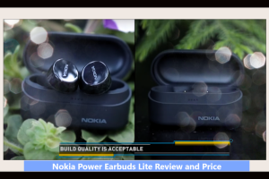 Nokia Power Earbuds Lite Review and Price