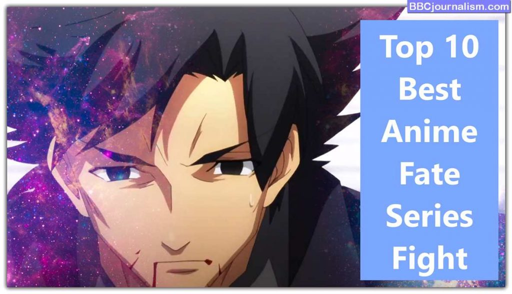 top-10-Best-Anime-Fate-Series-Fight