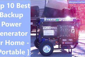 Top 10 Best Backup Power Generator for Home - [ Portable ]