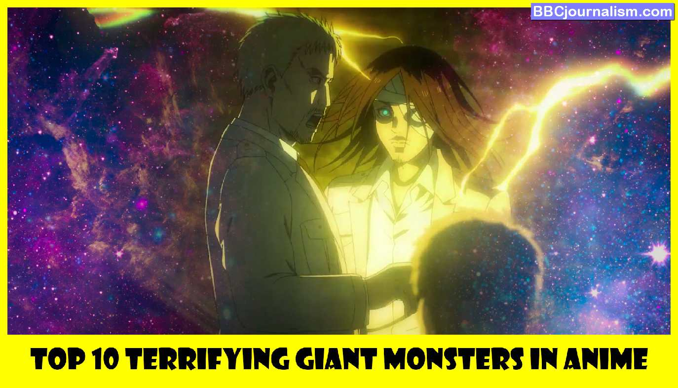 Top-10-Terrifying-Giant-Monsters-in-Anime